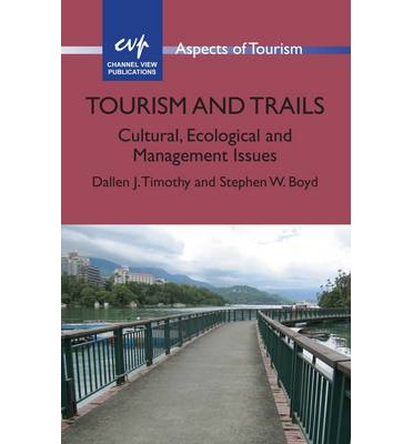 Book cover for Tourism and trails : cultural, ecological and management issues