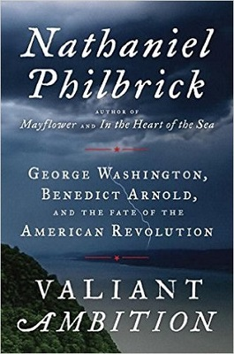 book cover for Valiant ambition : George Washington, Benedict Arnold, and the fate of the American Revolution / Nathaniel Philbrick
