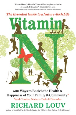book cover for Vitamin N : the essential guide to a nature-rich life / Richard Louv