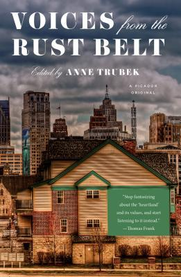Voices from the Rust Belt edited by Anne Trubek