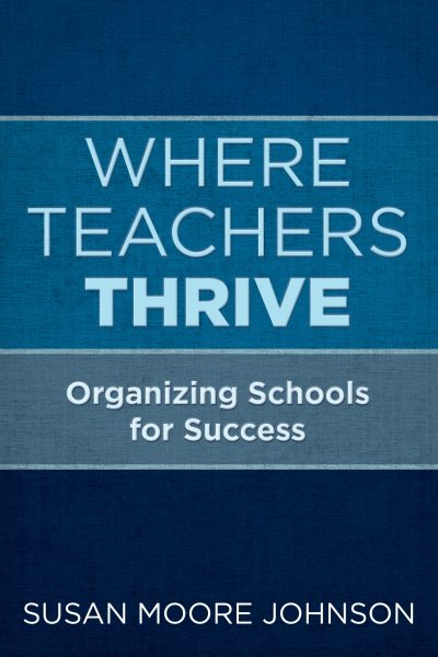 Where Teachers Thrive