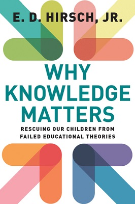 Why knowledge matters : rescuing our children from failed educational theories